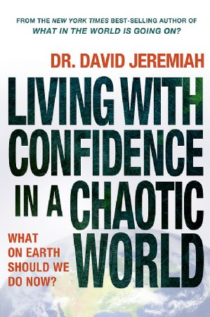 Living with Confidence in a Chaotic World Hardback Book Image