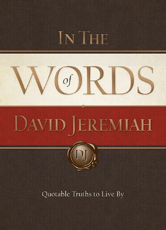In the Words of David Jeremiah