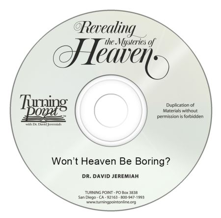 Won't Heaven Be Boring? Image