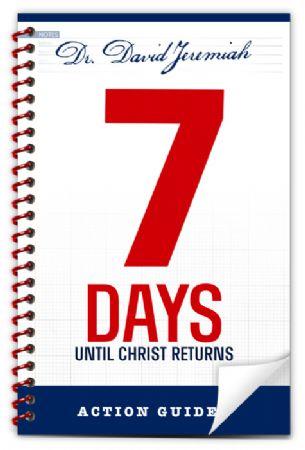 7 Days Until Christ Returns Action Guide Image