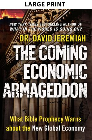 The Coming Economic Armageddon (Large Print)