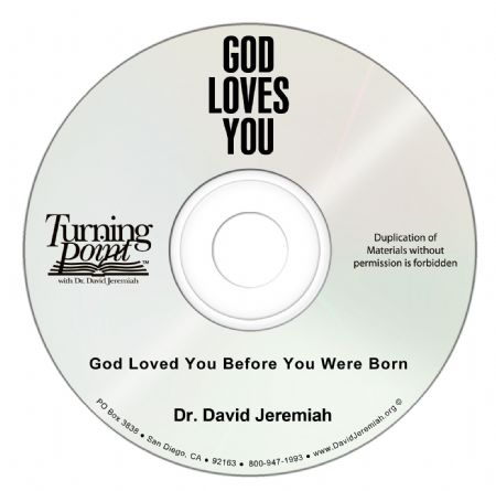 God Loved You Before You Were Born Image