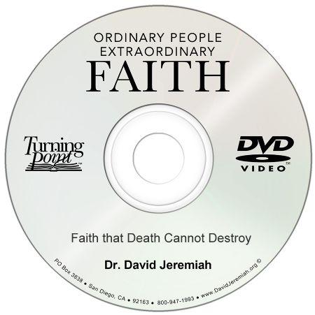 Faith that Death Cannot Destroy Image