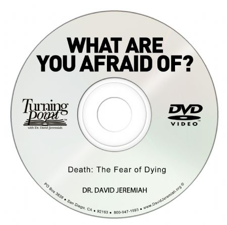 Death: The Fear of Dying Image