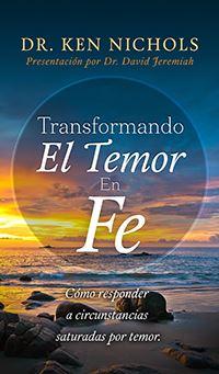 Transformando El Temor En Fe Image