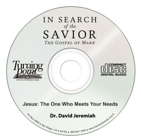 Jesus: The One Who Meets Your Needs Image
