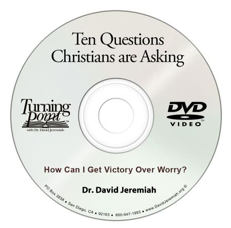 How Can I Get Victory Over Worry? Image
