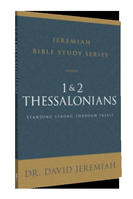 Jeremiah Bible Study Series: 1 & 2 Thessalonians