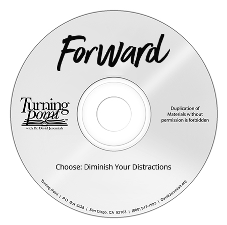 Choose: Diminish Your Distractions  Image