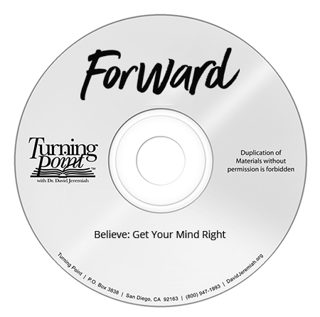 Believe: Get Your Mind Right Image