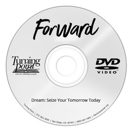 Dream: Seize Your Tomorrow Today  Image