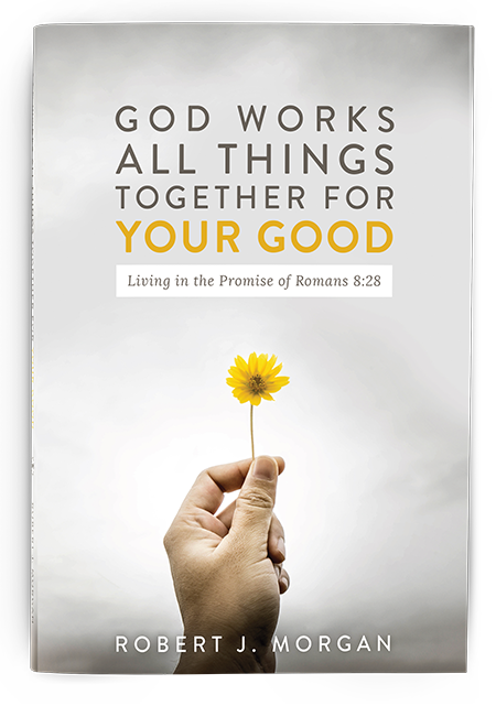 God Works All Things Together for Your Good (softcover book)