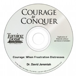 Courage: When Frustration Distresses You Image