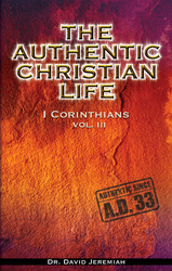 The Authentic Christian Life - Vol. 3 Image