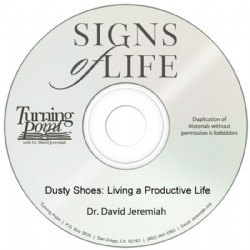Dusty Shoes: Living A Productive Life Image