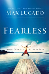 Fearless - Max Lucado Image