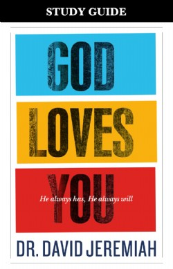 God Loves You: He Always Has—He Always Will  Image