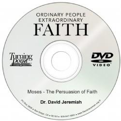 Moses - The Persuasion of Faith Image