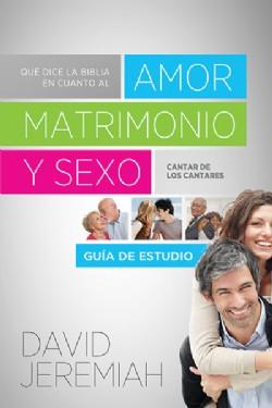 Que Dice la Biblia sobre el Amor, Matrimonio Y Sexo Guia de Estudio Image