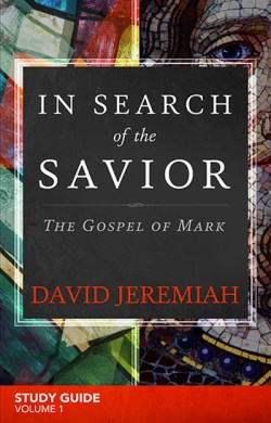 In Search of The Savior: The Gospel of Mark Vol. 1 Study Guide  Image