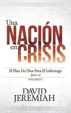Una nación en crisis, Vol. 1: El plan de Dios para Image