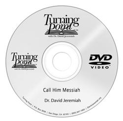 Call Him Messiah Image