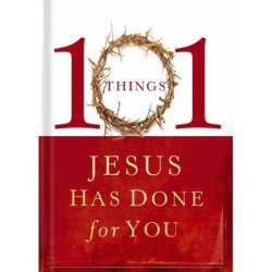 101 Things Jesus Has Done for You  Image