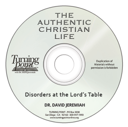 Disorders at the Lord's Table Image