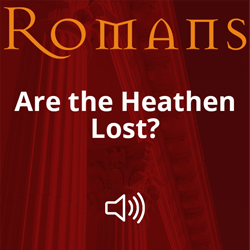 Are the Heathen Lost? Image