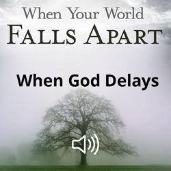 When God Delays Image