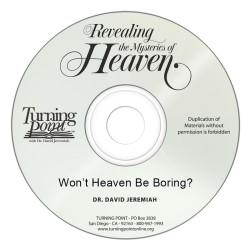 Won't Heaven Be Boring? Image