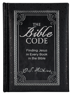 The Bible Code: Finding Jesus in Every Book of the Bible Image
