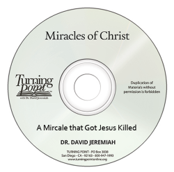 A Miracle that Got Jesus Killed Image