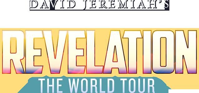 David Jeremiah's Revelation The World Tour