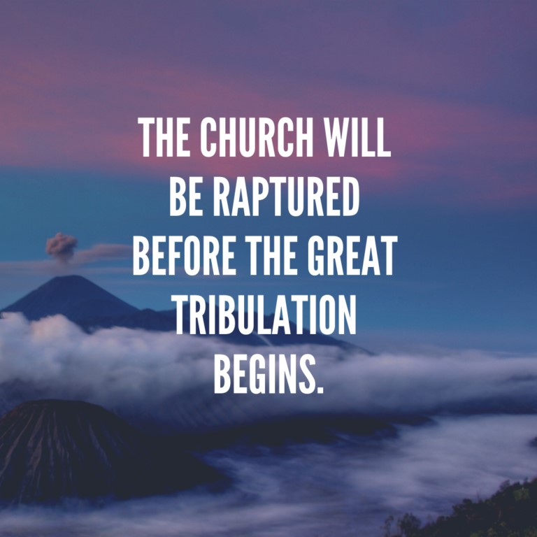 The church will be raptured before the great tribulation begins.