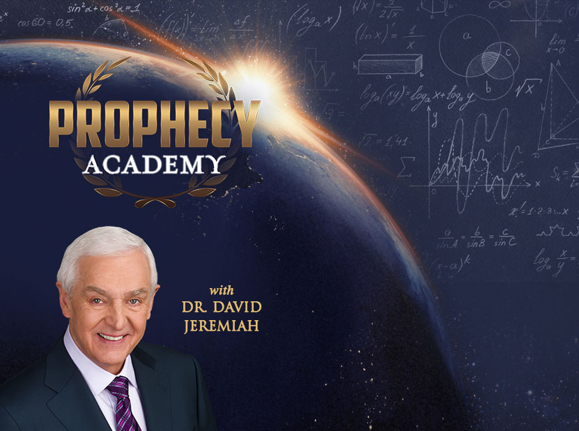 Prophecy Academy with Dr. David Jeremiah