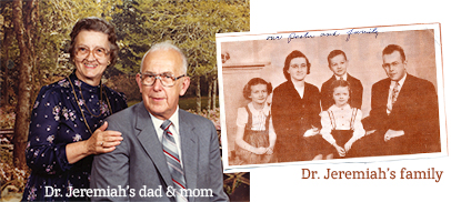 Dr. Jeremiah's dad, mom, and family