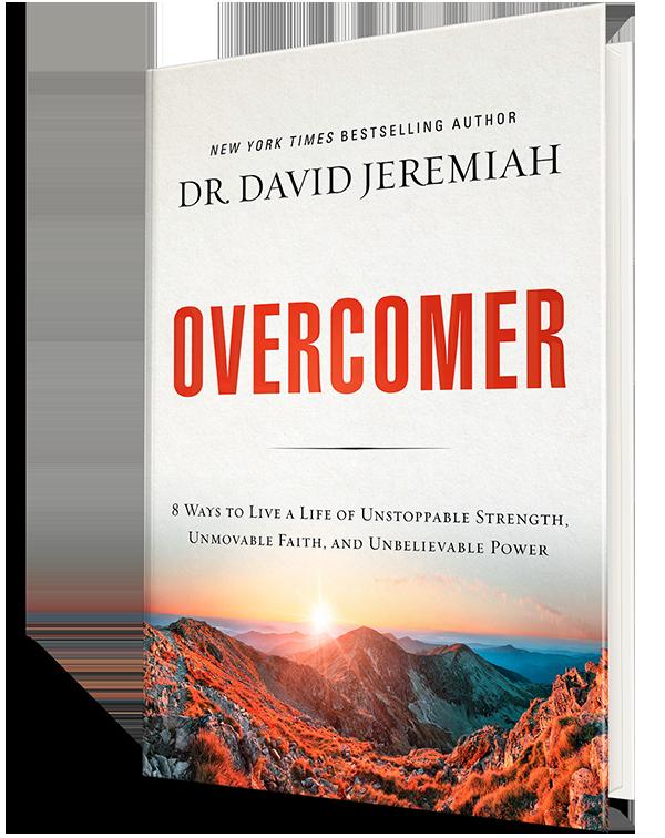 Order Dr. Jeremiah's new book, Overcomer