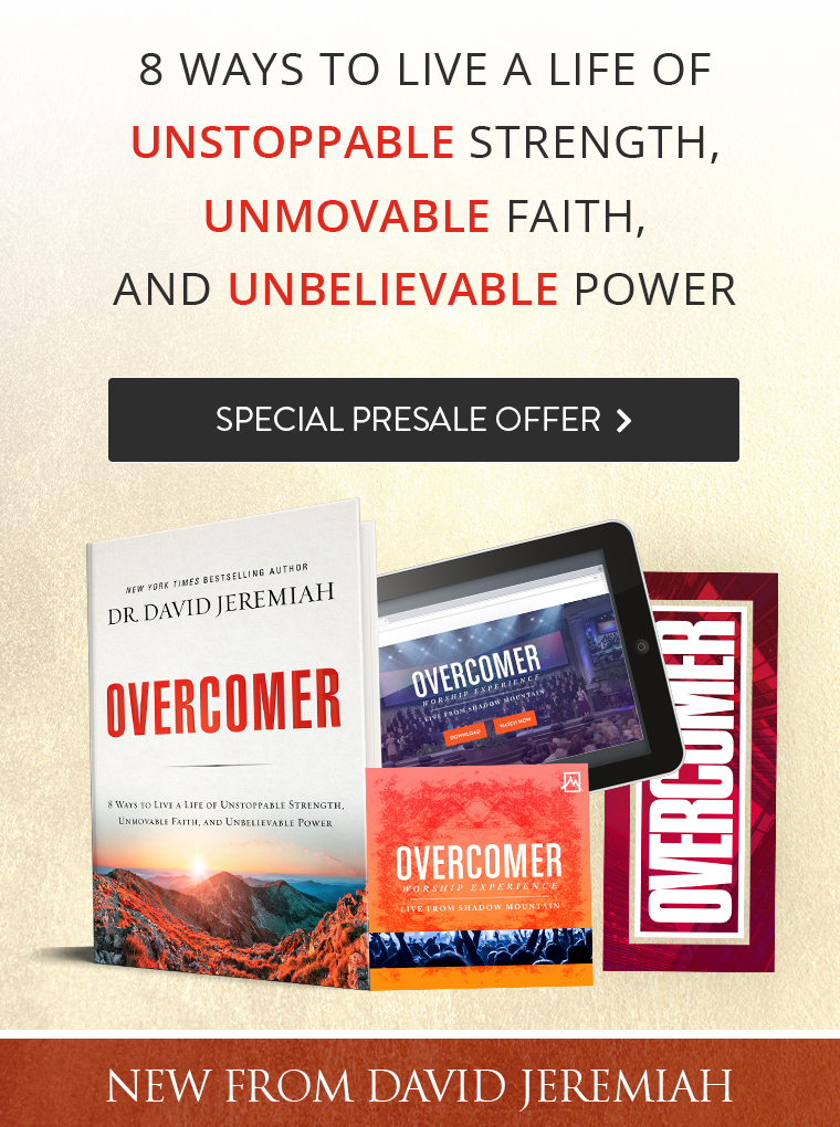 Special Presale Offer! Overcomer - New from David Jeremiah