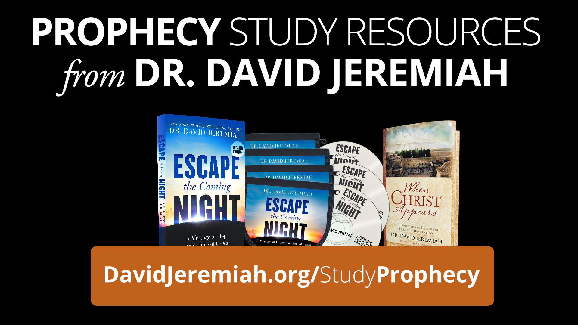 Prophecy Study Resources from Dr. David Jeremiah