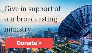 Give in support of our broadcasting ministry - Donate