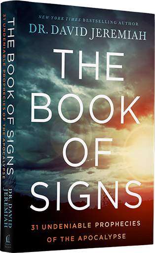 The Book of Signs: 31 Undeniable Prophecies of the Apocalypse - New from Dr. David Jeremiah