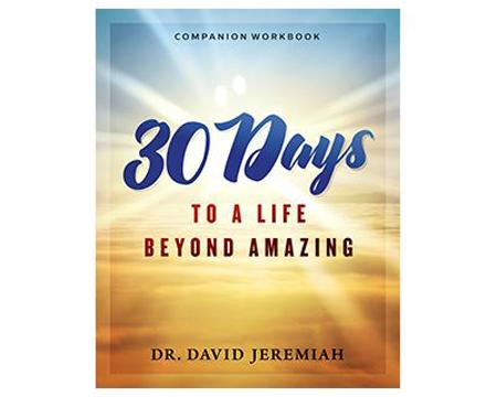 30 Days to A Life Beyond Amazing (workbook)