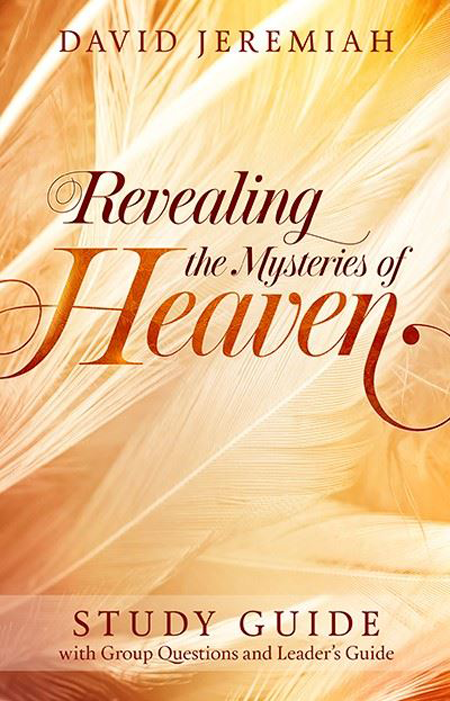Revealing the Mysteries of Heaven: Study Guide