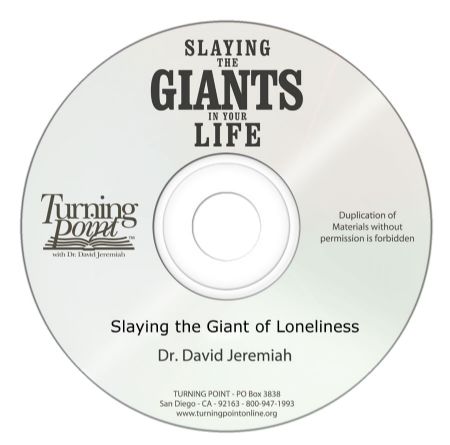 Slaying the Giant of Loneliness (CD Message)