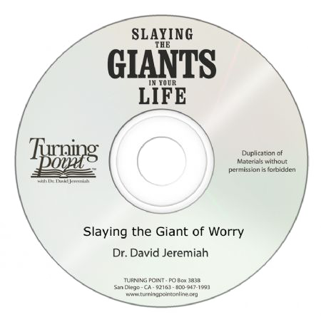 Slaying the Giant of Worry (CD Message)