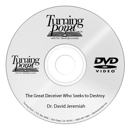 The Great Deceiver Who Seeks to Destroy (DVD message)