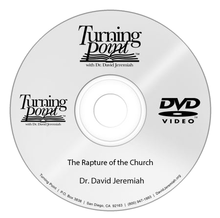 The Rapture of the Church (DVD Message)