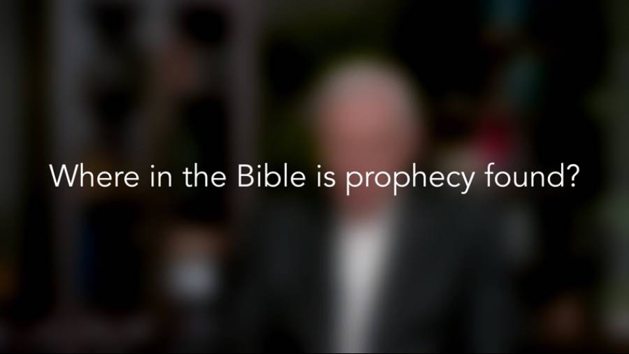 Where in the Bible is prophecy found?